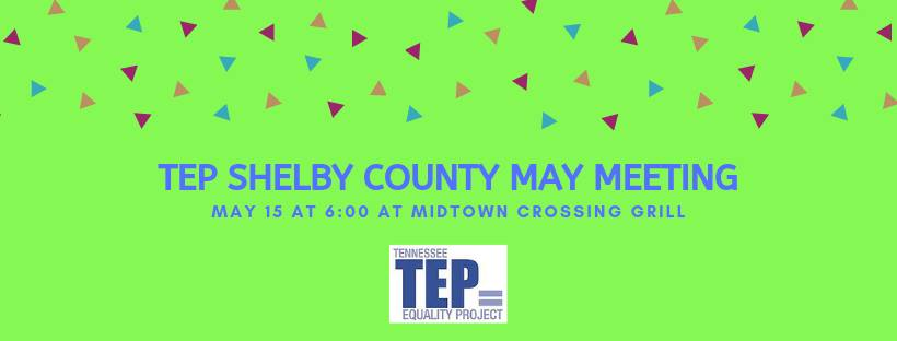 TEP Shelby County May Meeting