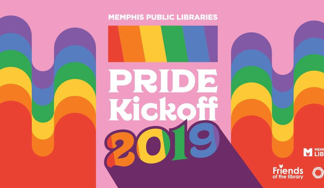 Memphis Public Libraries Pride Kick-Off