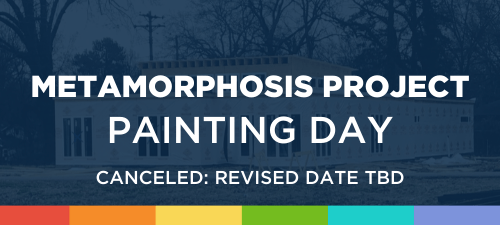Metamorphosis Project Painting Day Cancellation