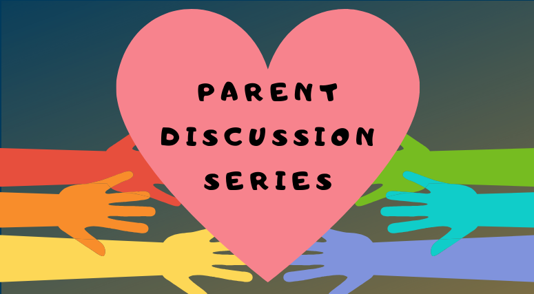 Parent Discussion Series
