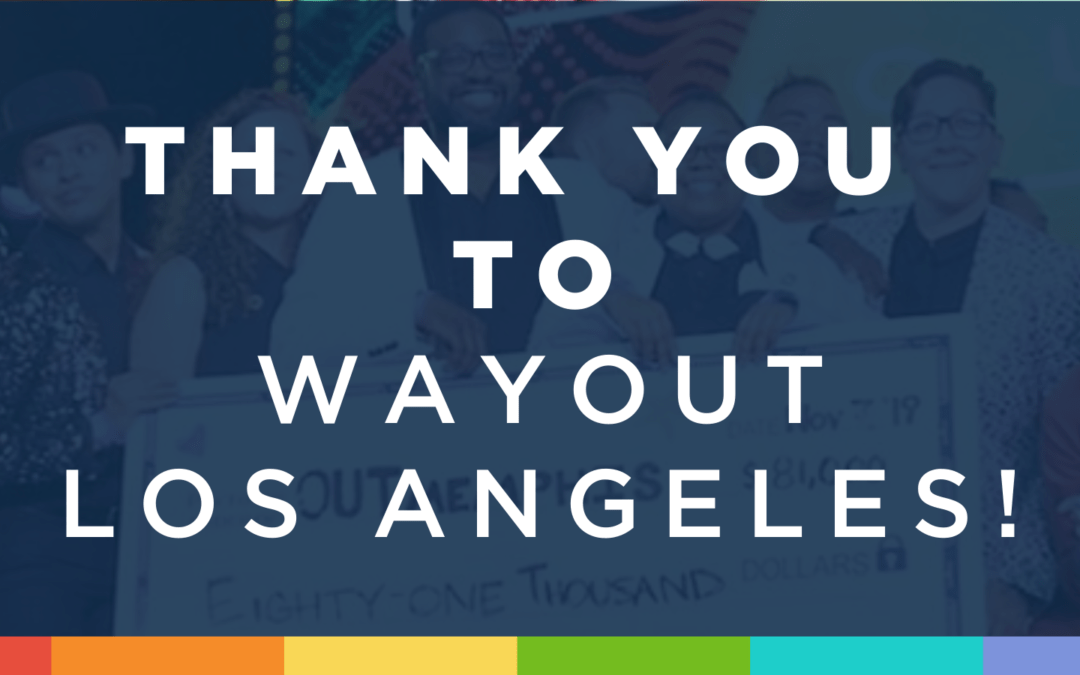 Big Thanks to wayOUT Los Angeles!