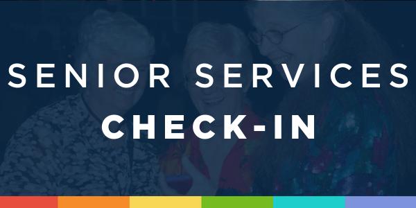 Senior Services Check-In