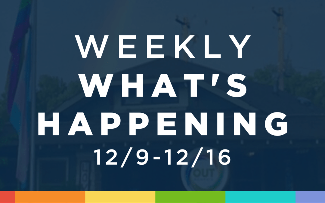 Weekly What's Happening at OUTMemphis (12/9-12/16)