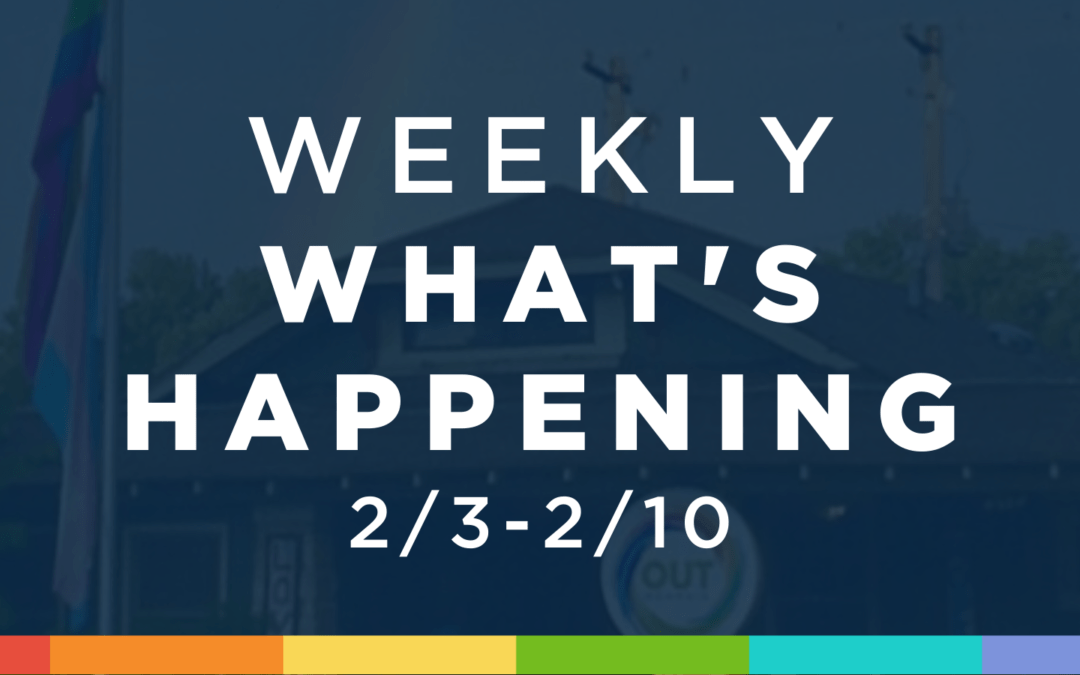 Weekly What's Happening at OUTMemphis (2/3-2/10)