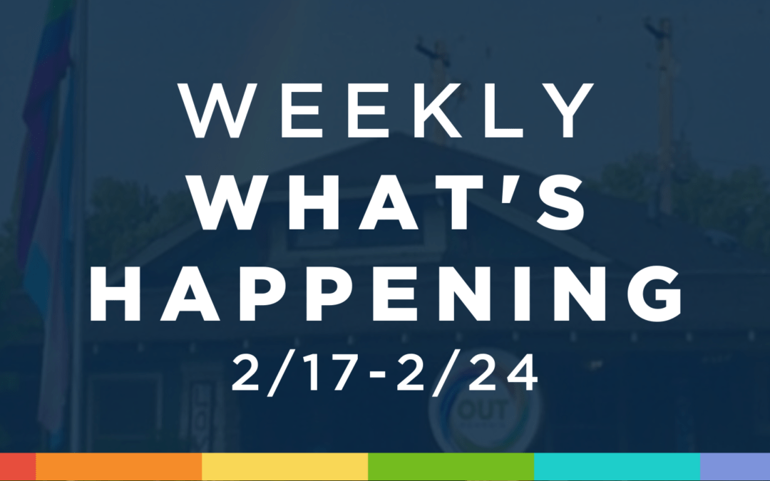 Weekly What's Happening at OUTMemphis (2/17-2/24)